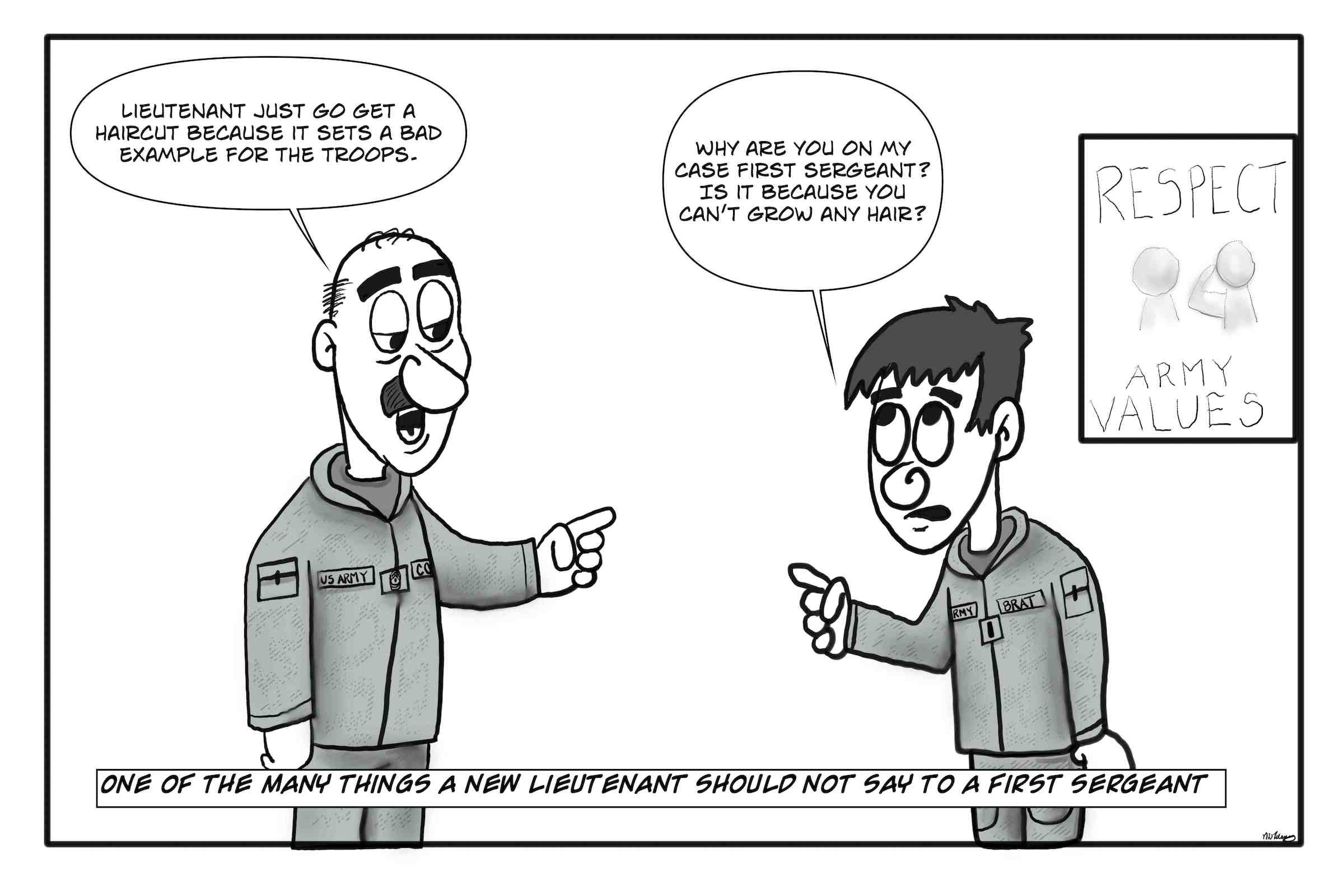 Army lieutenant must get a haircut and respect the First Sergeant