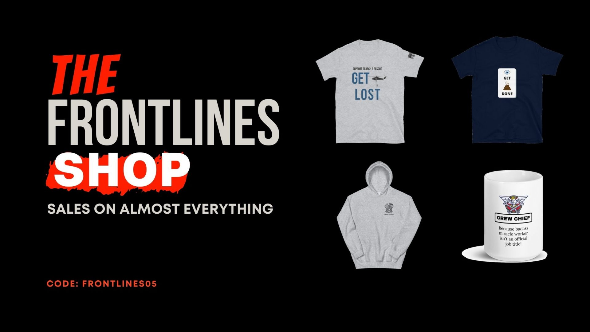 The Frontlines Shop for military apparrel, shirts, hoodies, coffee cups, and hats.
