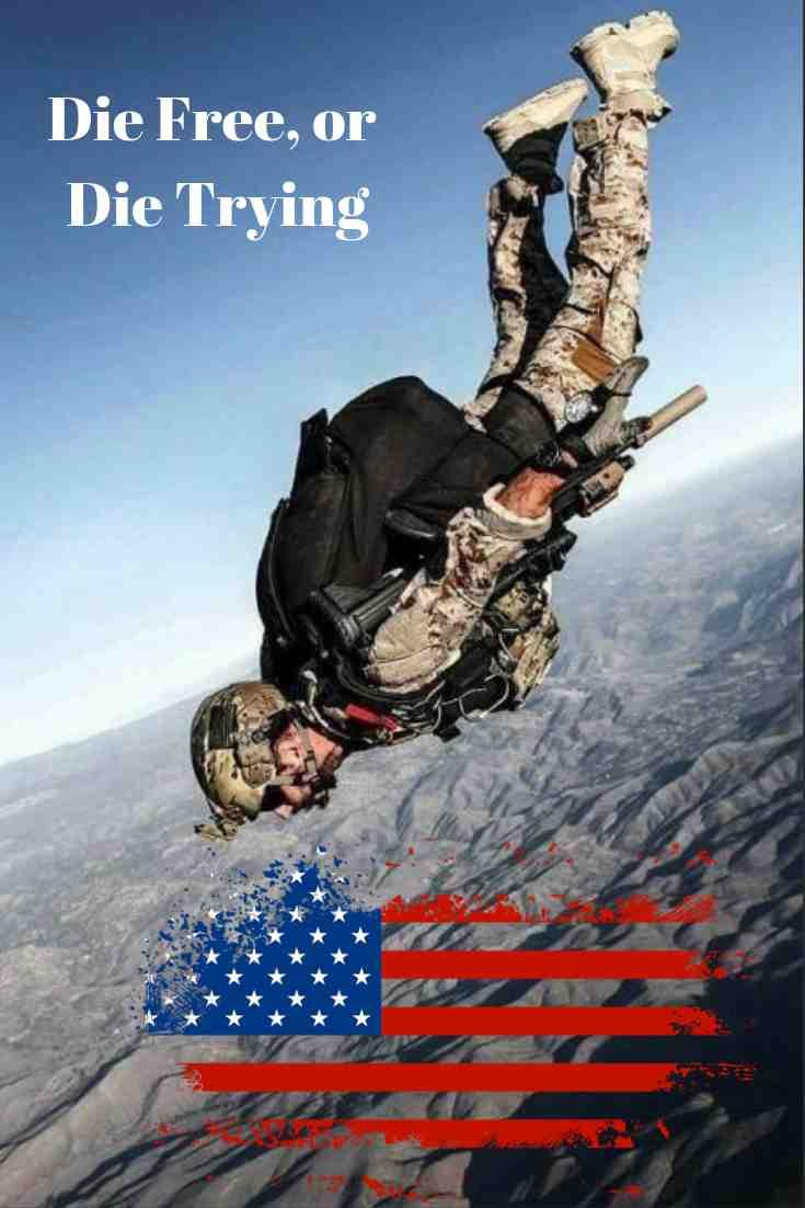 Die Free, or Die Trying