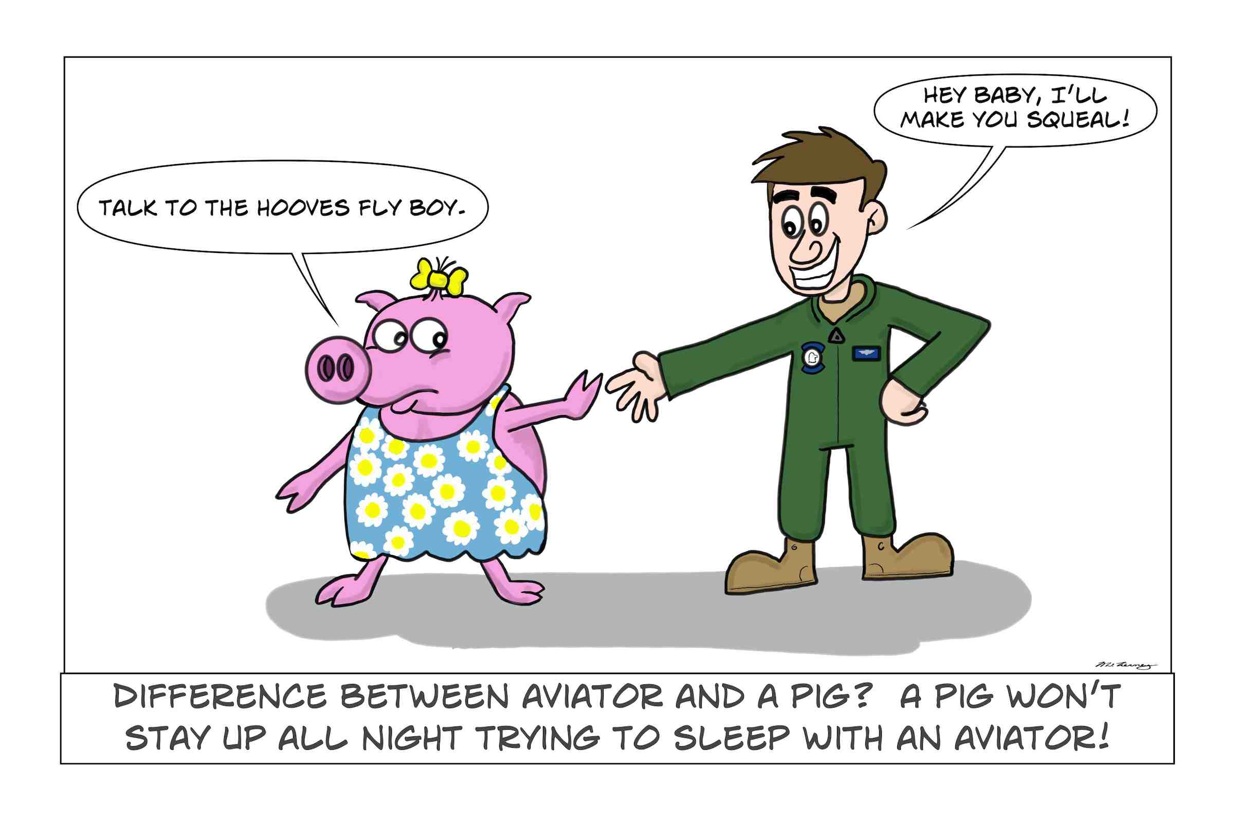 A pilot wants to make love to a pig and will stop at nothing to do so.