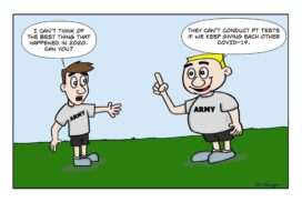 The Army no longer conducts PT (physical training) tests as a result of COVID-19.