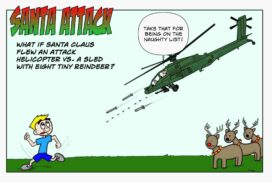 What if Santa Claus flew an Army Apache Attack Helicopter?