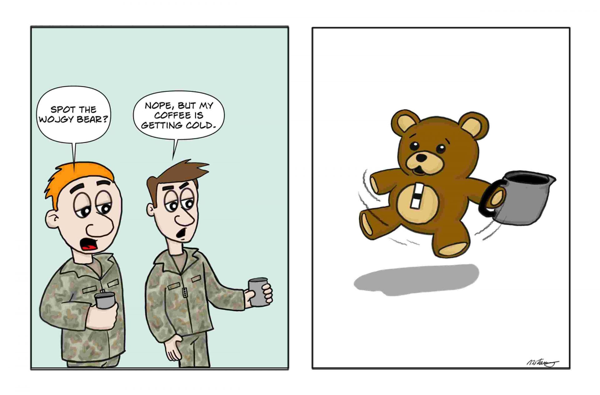 army warrant officer ones are often referred to as the WOJGY bear or wobbly one.