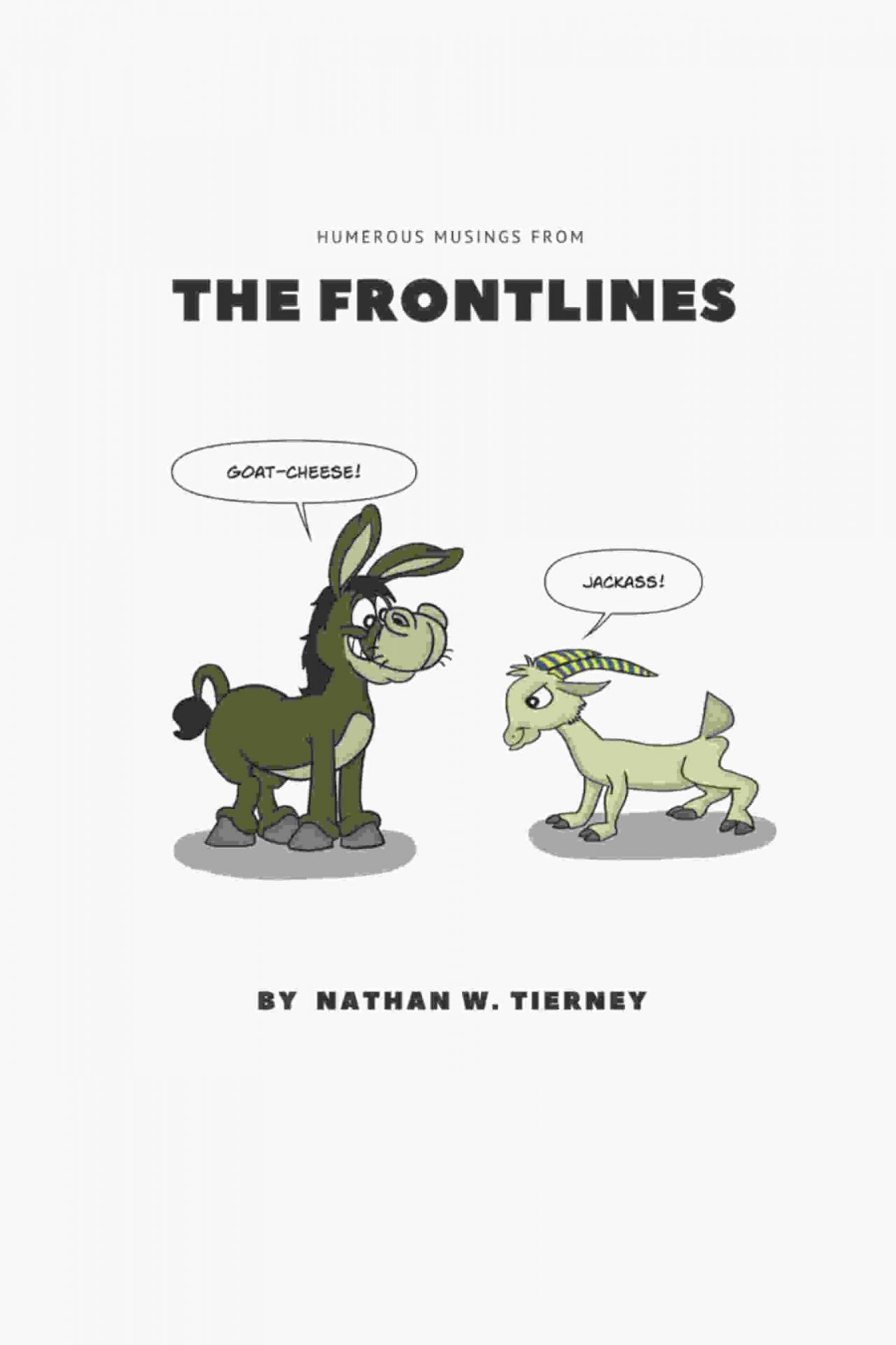 The Frontlines comic book by Nathan Tierney.