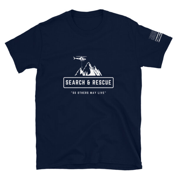 Mountain search and rescue helicopter shirt so others may live.