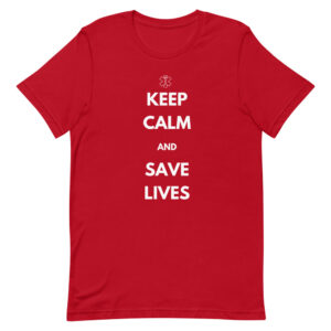 First responders must keep calm to save lives red shirt.