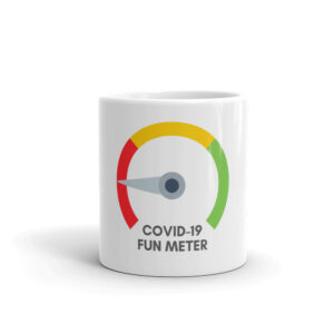 11 oz white glossy mug for COVID 19 fun meter front view