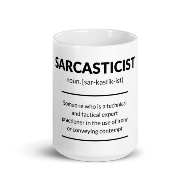 sarcasticist definition coffee mug is for all sarcastic people out there