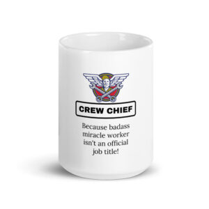 crew chief miracle worker coffee mug