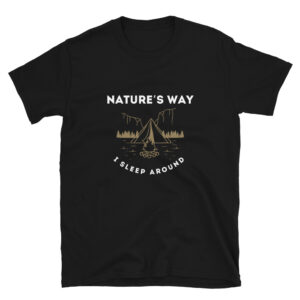 Nature's Way is The Frontlines black t-shirt design dedicated to all of the outdoor types that love to camp and be out in nature and sleep around.