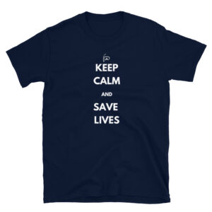 keep calm and save lives first responder shirt in navy blue.